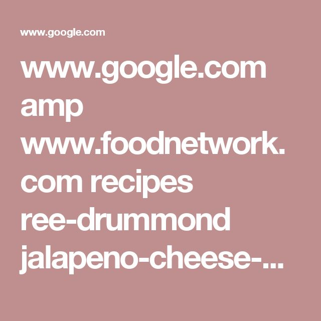 www.google.com amp www.foodnetwork.com recipes ree-drummond jalapeno-cheese-bread-3294213.amp