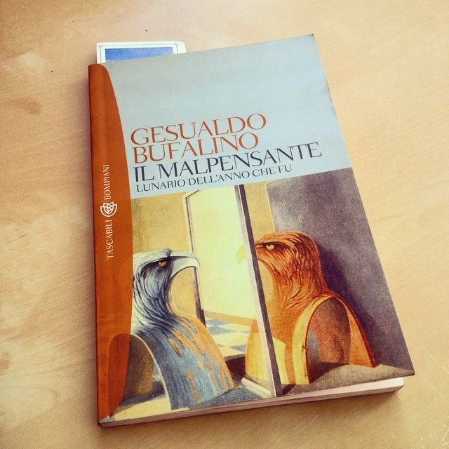 """""""Il malpensante"""" - Gesualdo Bufalino #twittamiunlibro #bibliotecaideale #libri #leggere #lettura #cultura #books #reading #read"""