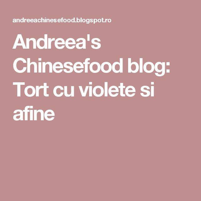 Andreea's Chinesefood blog: Tort cu violete si afine