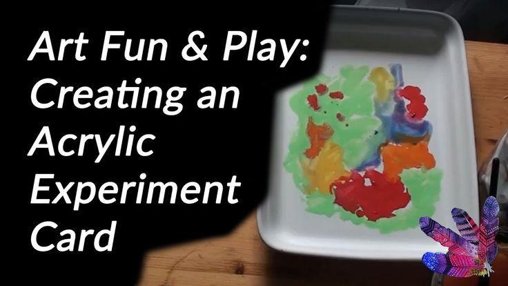Art Fun & Play: Creating an Acrylic Experiment Card