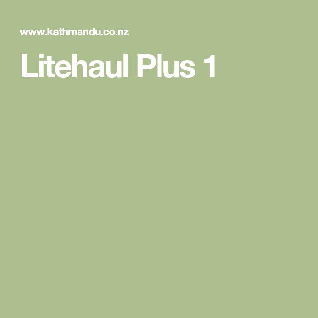 Litehaul Plus 1