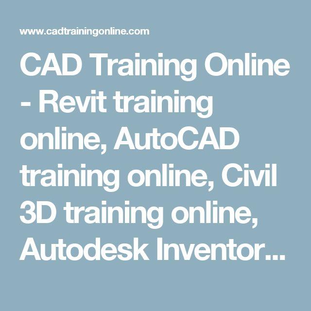 CAD Training Online - Revit training online, AutoCAD training online, Civil 3D training online, Autodesk Inventor training online