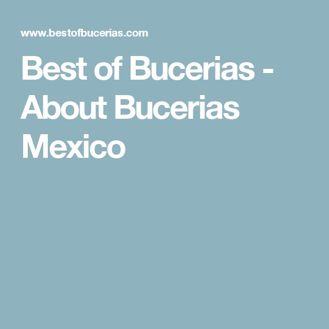 Best of Bucerias - About Bucerias Mexico