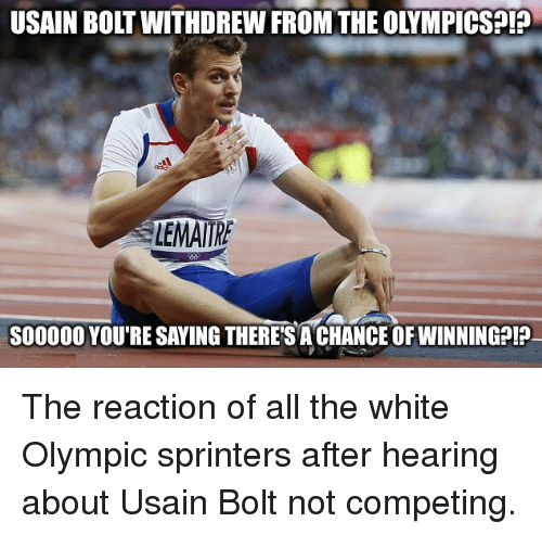 #1 Common ON...! Usain Bolt You Can't Beat ME...! :D #2 Usain Bolt Be Like... On My WAY....DARLING...!! :D #3 SH*T....WHY ARE WE HERE......THEN...! :D #4 Usain BOLD & Usain ITALIC.....WHO'S BETTER....!!