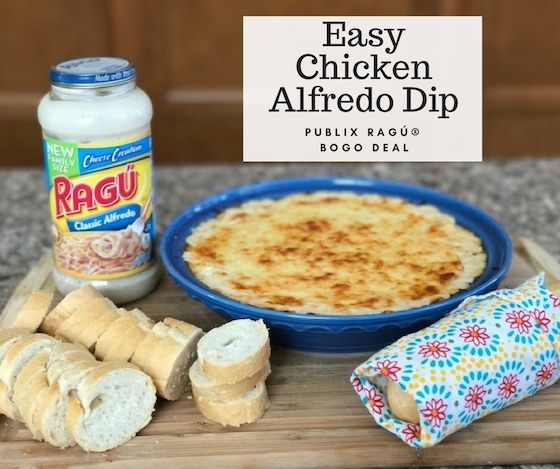 Easy Chicken Alfredo Dip + Publix Ragu BOGO Deal