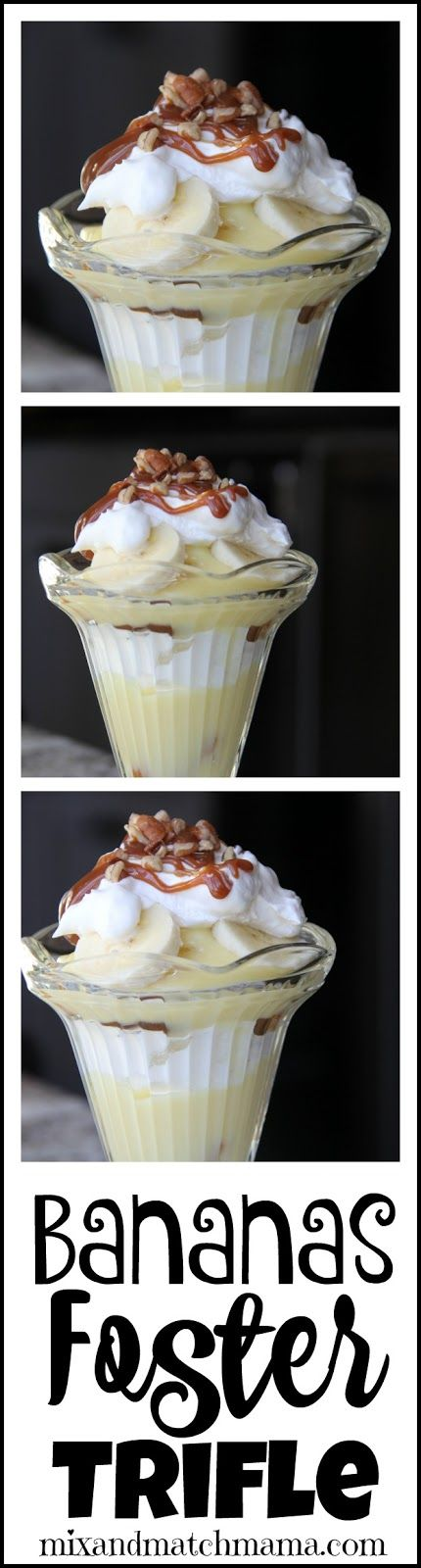 Bananas Foster Trifle...looks fancy but is so simple!