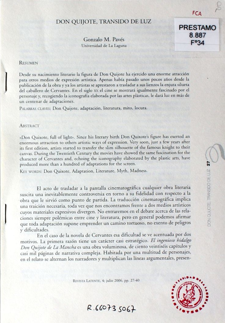 Don Quijote, Transido de luz / Gonzalo M. Pavés http://absysnetweb.bbtk.ull.es/cgi-bin/abnetopac01?TITN=495128