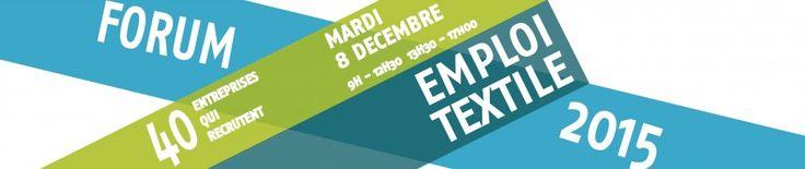 Forum emploi textile  8 décembre à l'ENSAIT  Roubaix
