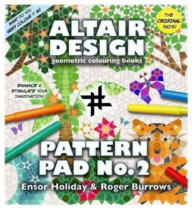 Altair Design Pattern Pad: Bk. 2: Amazon.co.uk: Ensor Holiday, Roger Burrows: Books