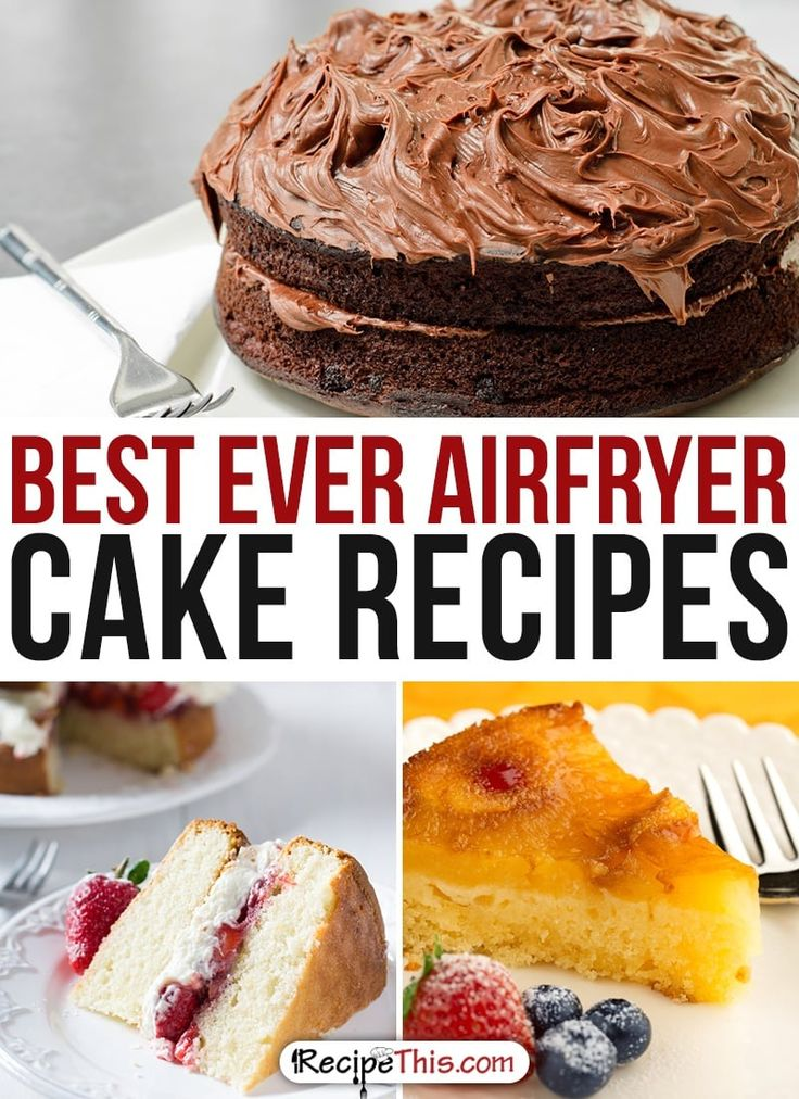 50 Best Ever Airfryer Dessert Recipes Air fryer cake