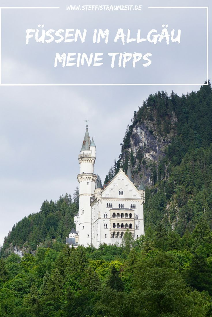 Meine Tipps Fussen Im Allgau Reisen Allgau Urlaub Allgau Wandern