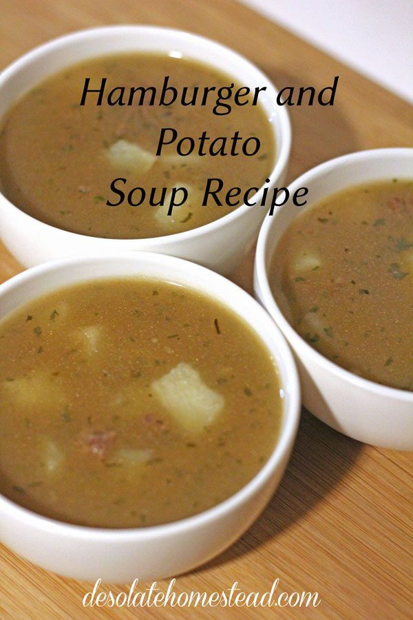 Hamburger and Potato Soup Recipe. It only takes 6 ingredients to make this cozy and nutritious soup. | desolatehomestead.com