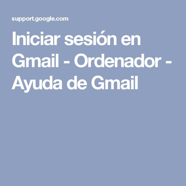 Iniciar sesión en Gmail - Ordenador - Ayuda de Gmail