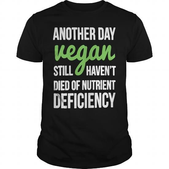 *Nor am I slowly dying to due to diet. Awesome Tee Vegan shirt Shirts & Tees #tee #tshirt #named tshirt #hobbie tshirts #Veganism