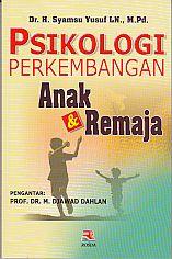 PSIKOLOGI PERKEMBANGAN ANAK & REMAJA - AJIBAYUSTORE