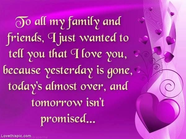 I Love My Family And Friends Poems to all my family and f...