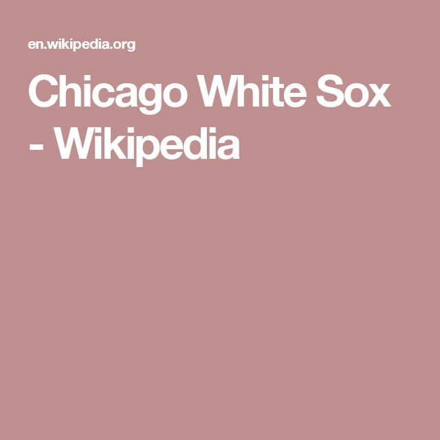 Chicago White Sox - Wikipedia