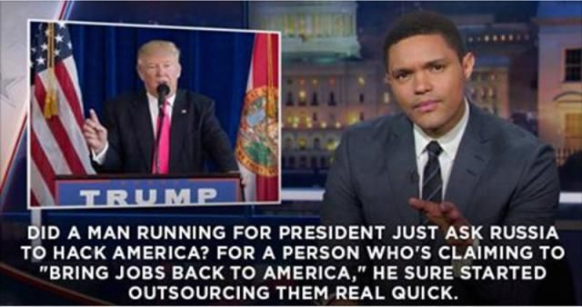 Funny Quotes About Donald Trump by Comedians and Celebrities: Trevor Noah on Trump Inviting Russian Hack