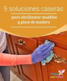 M s de 25 ideas incre bles sobre limpiar madera en - Limpieza de muebles de madera ...