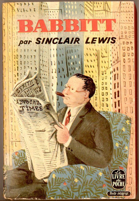 """Sinclair Lewis, """"Babbitt"""" in French, """"Babbitt"""" en français. Published by Le Livre de Poche, 1957 Vintage Paperback Book. Text in French. Texte en Français. For sale by Professor Booknoodle $12.50 USD"""