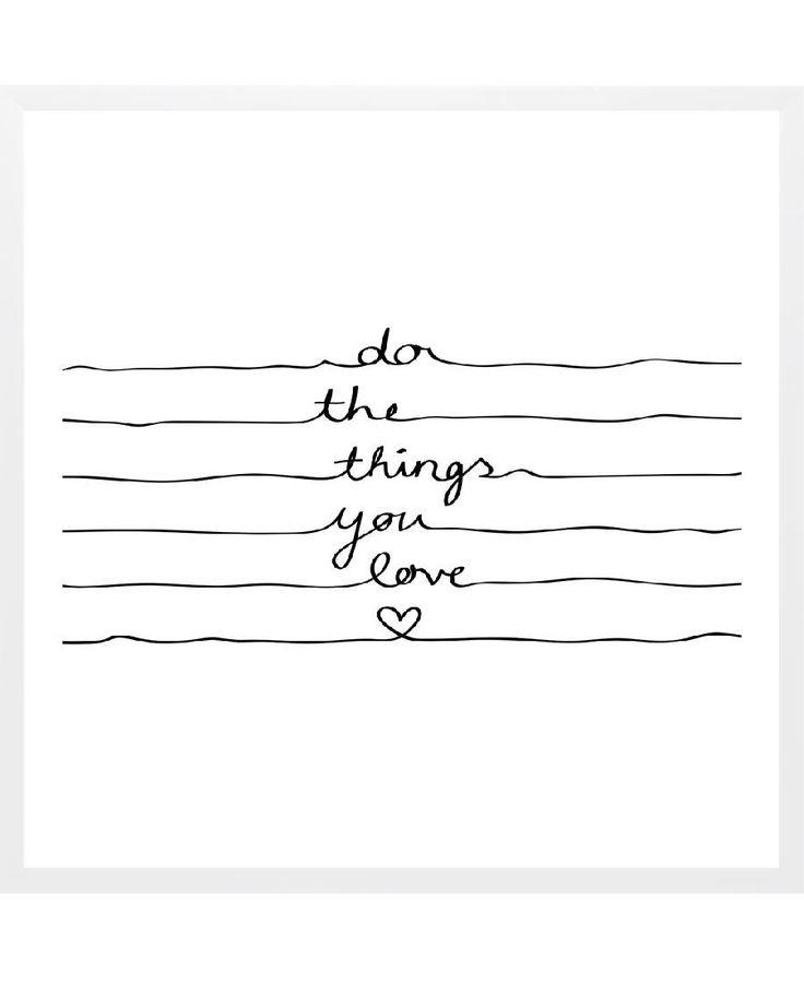 Do The Things You Love as Framed Art Print by Mareike Böhmer | Art. Everywhere.