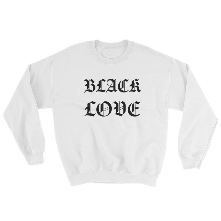 BLACK LOVE Sweatshirt