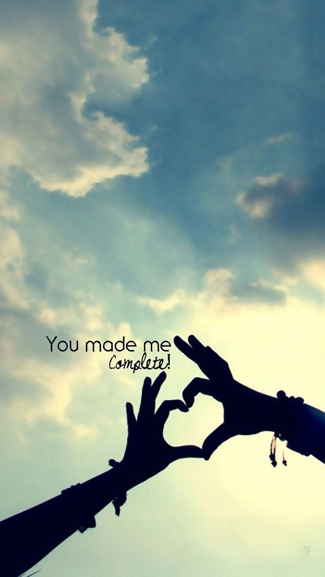 True Love Iphone Wallpaper : You Made Me complete iPhone Wallpaper iPhone Wallpapers Pinterest Iphone 5 wallpaper ...