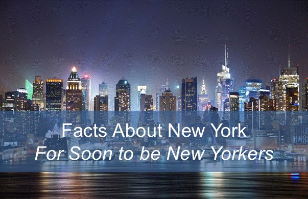 Facts about New York City - For People Planning on Moving to NYC - Moving to New York Guide