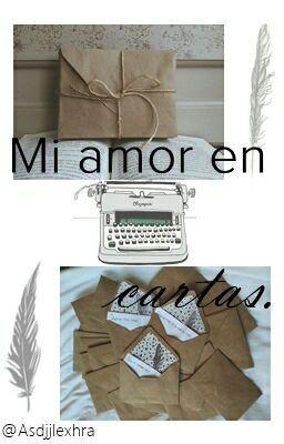 """Deberías leer """" Mi Amor En Cartas. """" en #Wattpad #romance"""