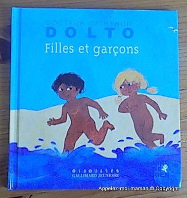 Filles et garçons écrit par le docteur Catherine Dolto