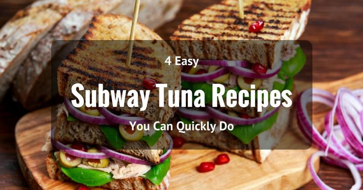 If you want to make a fine subway tuna in the comfort of your own home, then this is four subway tuna recipes that you can easily try for yourself.
