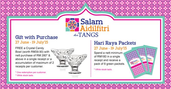 6-19 Jul 2015: Tangs Free Crystal Candy Bowl & Raya Packets