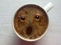 even my coffee is shocked that i'm awake