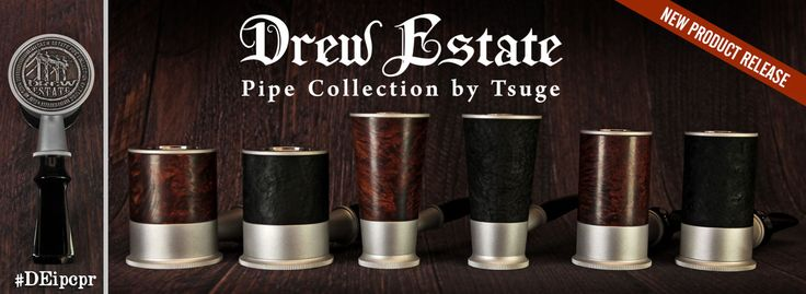 The Drew Estate Pipe Collection marks Drew Estate's first entrance into the physical pipe market, as they have previously sold pipe tobacco exclusively.