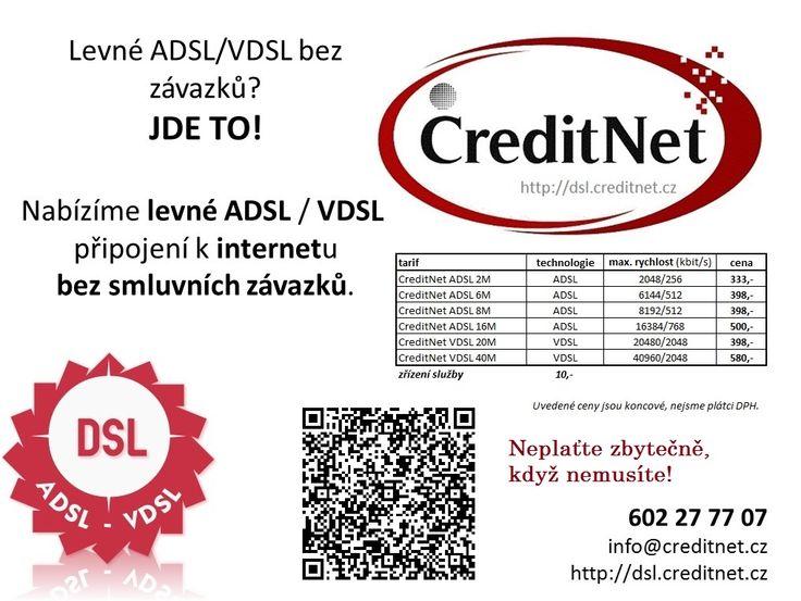 levné ADSL/VDSL bez smluvních závazků http://dsl.creditnet.cz
