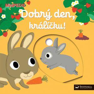 MiniPEDIE – Dobrý den, králíčku!