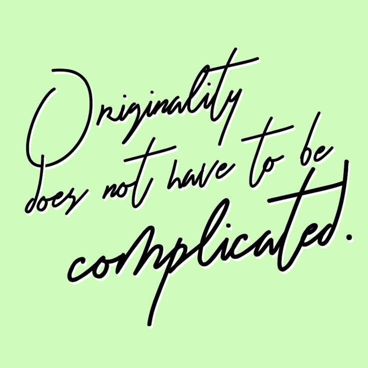 • Originality comes from featuring what already makes you or your business singular.✨