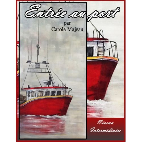 Création de Carole Majeau - Patron de projet à peindre à l'acrylique, peinture, bateau imposant, rouge, mer