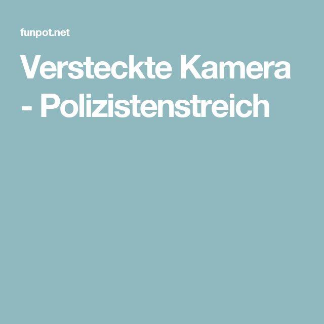 Versteckte Kamera - Polizistenstreich