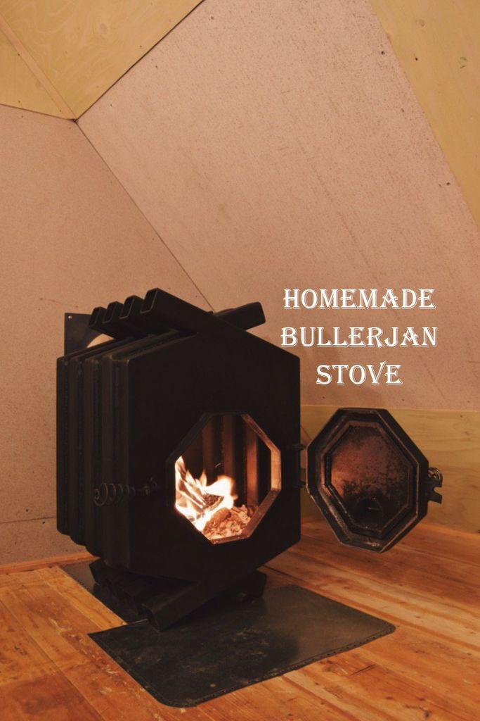 Homemade Bullerjan Stove Bricolage Maison Poele Bruno Metal