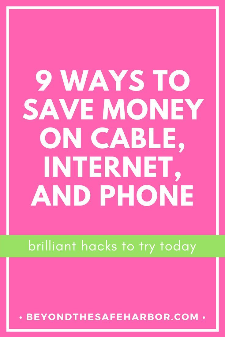 How To Save Money On Cable Internet And Phone Best Money Saving Tips Saving Money Ways To Save Money