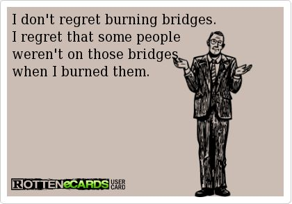 Oh My Freaking Stars!: Burning Bridges
