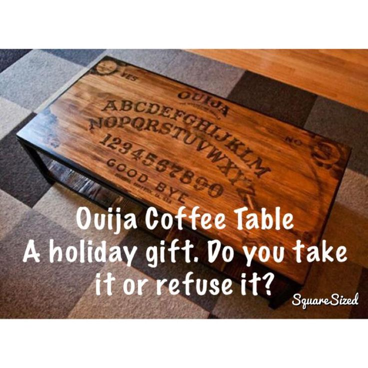 #Ouija table