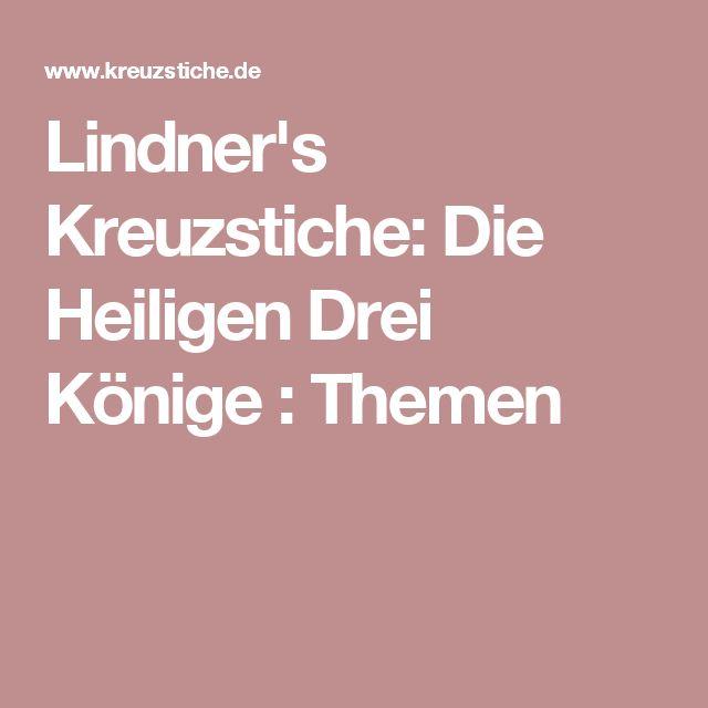 Lindner's Kreuzstiche: Die Heiligen Drei Könige : Themen
