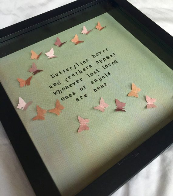 Hand stamped memorial quote frame butterflies hover and feathers appear, whenever lost loved ones or Angels are near Ideal sympathy gift or keepsake to