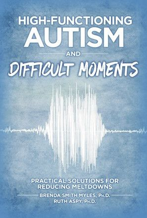 High-Functioning Autism and Difficult Moments. Second revised edition