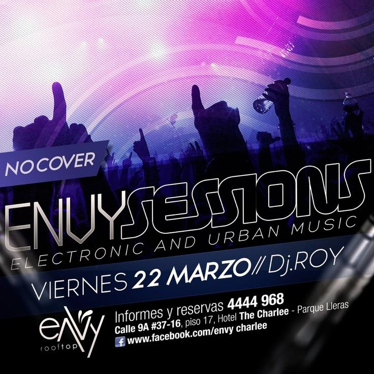 EnvySessions con DjRoy esta noche en Envy RoofTop by The Charlee, info 4444-968, a #mirolear! http://www.mirolo.net/Medellin/Envy.aspx