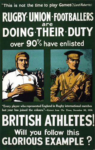 Vintage rugby poster WW1. I honestly can't imagine ANY sportsman doing that nowadays