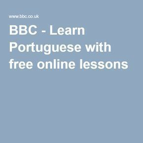 BBC - Learn Portuguese with free online lessons #learnbrazilianportuguese #learnportuguese #portugueselessons