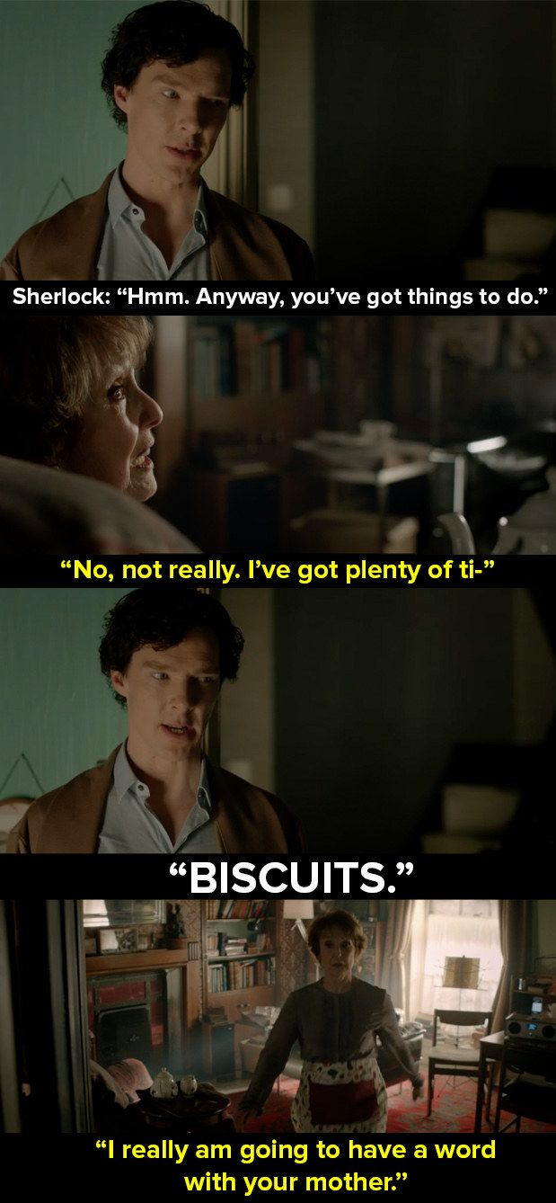 """When Sherlock wanted biscuits but Mrs Hudson wouldn't stop talking about relationships. 